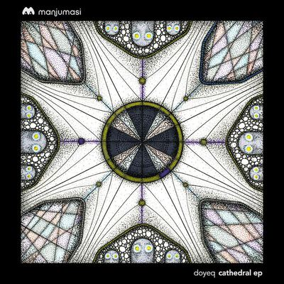 Doyeq - Cathedral EP